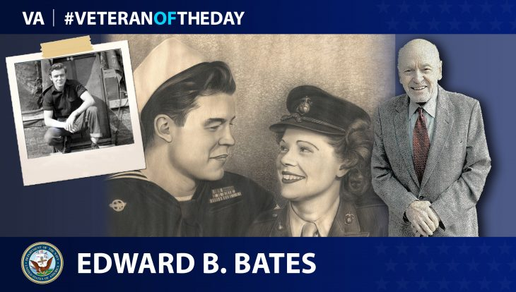 Navy Veteran Edward Bryant Bates is today's Veteran of the Day.