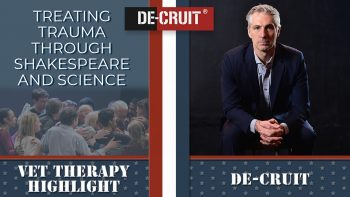 De-CRUIT uses science and Shakespeare to help Veterans overcome trauma.