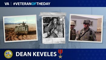Army Veteran Dean J. Keveles is today's Veteran of the Day.