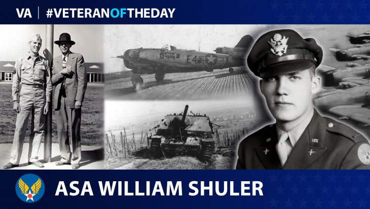 Army Air Forces Veteran Asa William Shuler is today's Veteran of the Day.