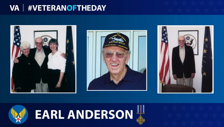 Army Air Forces Veteran Earl G. Anderson Jr. is today's Veteran of the Day.