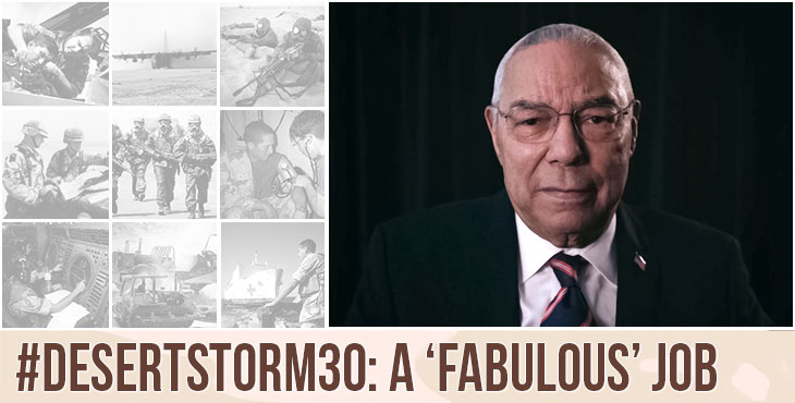 "Army Veteran Colin Powell said U.S. troops did a ""fabulous"" job during Operation Desert Storm."