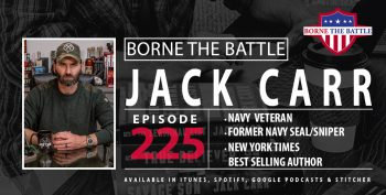 Borne the Battle-Ep 225-Jack Carr